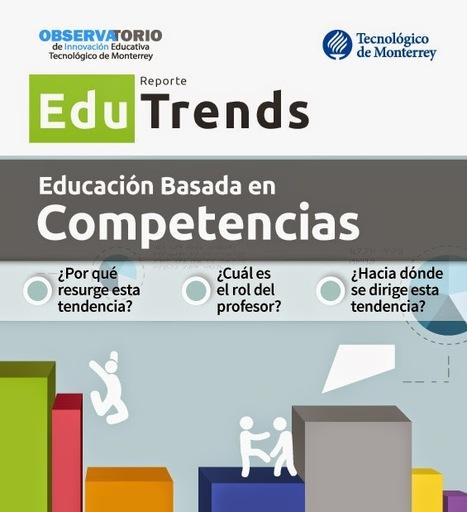 [Descarga] EduTrends:  Educación basada en competencias | Recull diari | Scoop.it
