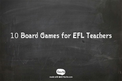 10 Board Games for EFL Teachers - Teach English Spain | Language teaching with technology | Scoop.it