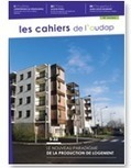 Les cahiers de l'audap #8 : Le nouveau paradigme de la production de logement | Le KIOSQUE de l'Audap | Scoop.it