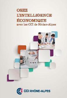 Osez l'innovation avec votre CCI ! - Osez l'Intelligence économique avec les CCI de Rhône Alpes | Recherche d'information et bibliothéconomie | Scoop.it