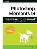 Photoshop Elements 13: The Missing Manual - PDF Free Download - Fox eBook | IT Books Free Share | Scoop.it