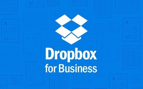 Dropbox For Business Is About To Launch An Enterprise Tools API To Fight Box | Enterprise Solution Architecture | Scoop.it