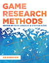 Game Research Methods: An Overview | ETC Press | #inLearning + HCI | Scoop.it