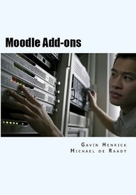 Review of Moodle Add-ons by Gavin Henrick & Michael de Raadt – Moodle Blog | digital&social learning | Scoop.it