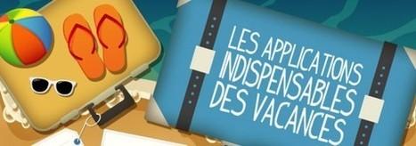 Les applications indispensables des vacances [infographie] | UnSimpleClic | E-réputation,Tourisme, Hôtellerie,Restauration & Spa | Scoop.it