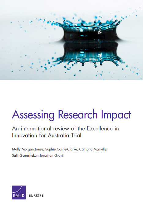 Assessing Research Impact An international review of the Excellence i Innovation for Australia Trial | Dual impact of research; towards the impactelligent university | Scoop.it