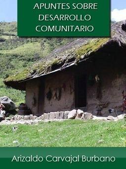 APUNTES SOBRE DESARROLLO COMUNITARIO | Asesoría y Gestión Comunitaria | Scoop.it