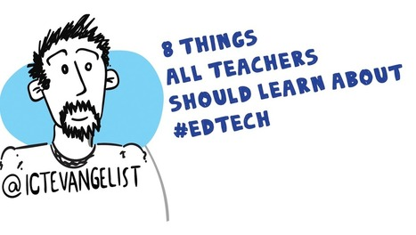 My challenge to you – 8 things all teachers should learn about #edtech | Strictly pedagogical | Scoop.it