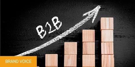 Marketing BtoB : plus d'opportunités que jamais ! | Web Community | Scoop.it