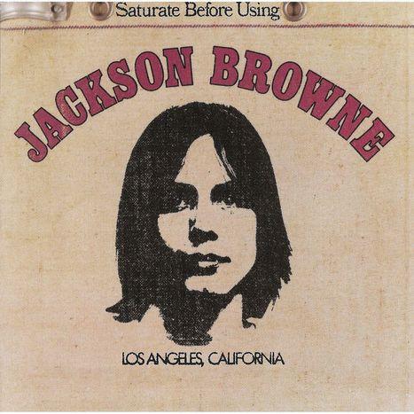 Jackson Browne or Saturate Before Using   Album covers   Scoop.it