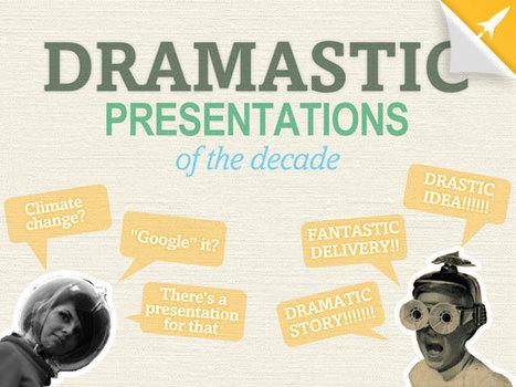 Dramastic Presentations of the Decade | Presentation Skills Inspiration | Scoop.it