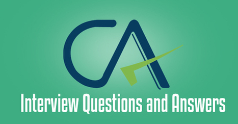 17 Important CA Interview Questions and Answers - WiseStep   Career development, Hiring,Recruitment, Interviews, Employment and Human Resources   Scoop.it