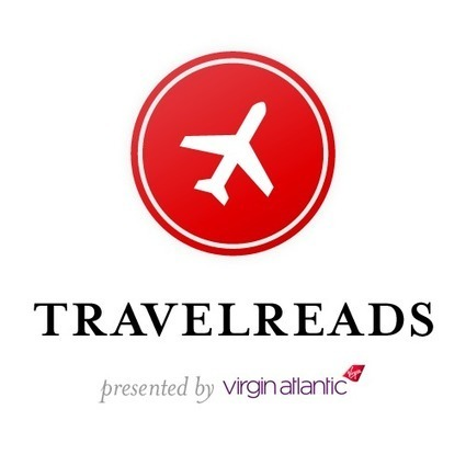 New Curated Channel Travelreads: The Best Storytelling for the Best Places in the World   Sosiaalinen Media   Scoop.it
