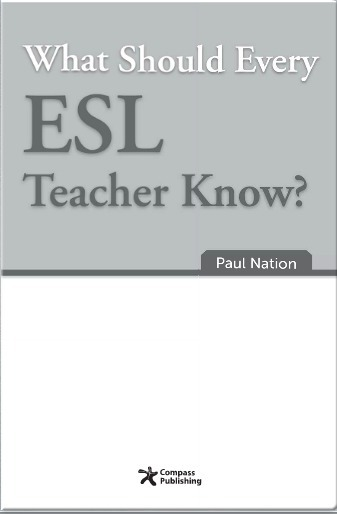 What Should Every ESL Teacher Know? Paul Nation's free e-book | teaching English | Scoop.it