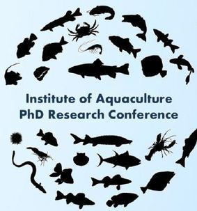 Institute of Aquaculture: The 4th PhD Research Conference - 18 Feb 2015 | Aqua-tnet | Scoop.it