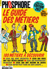 Le nouveau Guide des métiers de Phosphore (édition 2017) | Ressources pour l'Orientation | Scoop.it