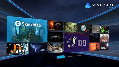 HTC's virtual reality app store launches today | 3D Virtual-Real Worlds: Ed Tech | Scoop.it