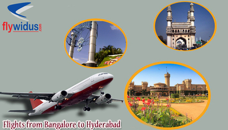 Cheapest airfare from Hyderabad to Bangalore - Flywidus | Domestic Flight Routes in India - Flywdius | Scoop.it