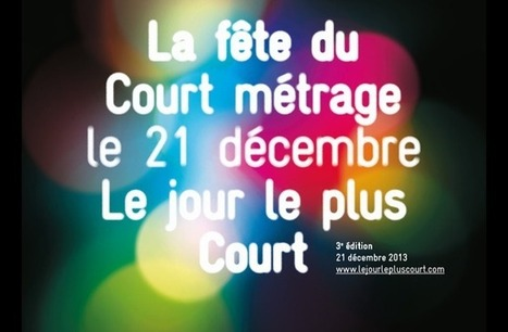 Le jour le plus Court fête le court métrage - Culture.fr | Que faire à Lyon ? | Scoop.it