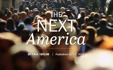 The Next America (Changing Face of America & Tidal Wave of Change) | Teacher Learning Networks | Scoop.it