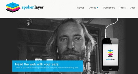 Spoken Layertransforms the best of the web into narrated audio | Prionomy | Scoop.it