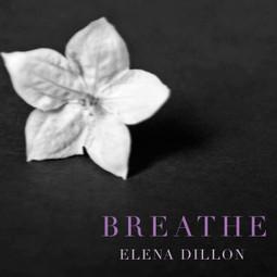 Breathe Is Out in Audiobook - elenadillon.com | elenadillon.com | Romance Writing | Scoop.it