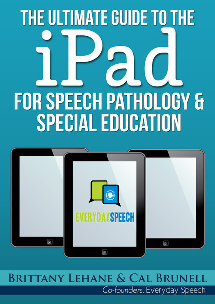 FREE Ultimate Guide to the iPad For Speech Pathology & Special Education | Technopédago | Scoop.it