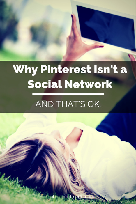 Why Pinterest Isn't a Social Network – And That's OK | 21st_Century Good: Social and Content | Scoop.it