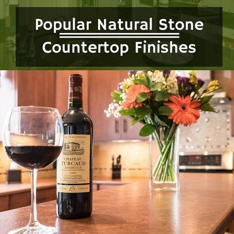 Popular Natural Stone Countertop Finishes - Flemington Granite | Home Improvement, Modular Construction, Modular Buildings, Prefabricated Building | Scoop.it