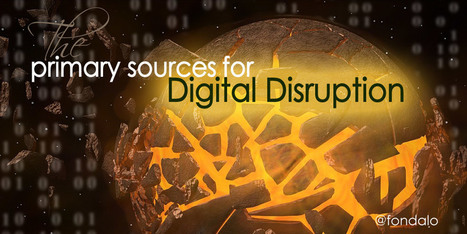 The Primary Sources of Digital Disruption | Tools You Can Use | Scoop.it