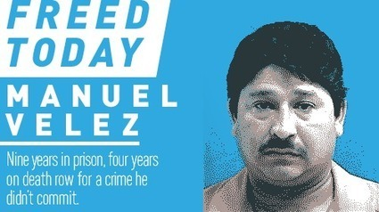 After 9 Years, Manuel Velez, an Innocent Man, is Free at Last   SocialAction2015   Scoop.it