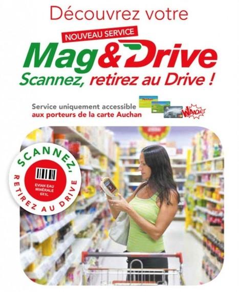 Mag&Drive : comment Auchan conjugue drive et magasin « Olivier Dauvers | Grande distribution et communication | Scoop.it