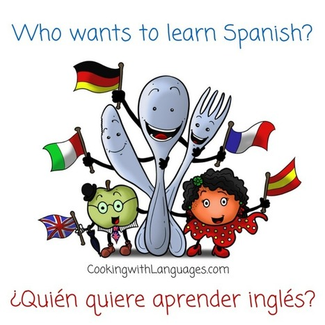 Cooking with Languages | Making language learning fun ¡Aprender y divertirse! | Technology and language learning | Scoop.it