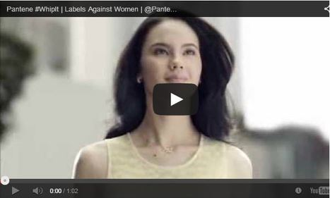 Pantene: Wash, Rinse Sexism Out of Your Hair | Soup for thought | Scoop.it