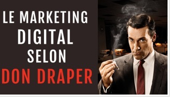 6 façons de devenir le Don Draper du Marketing Digital | Social Media - Marketing - Communication | Scoop.it