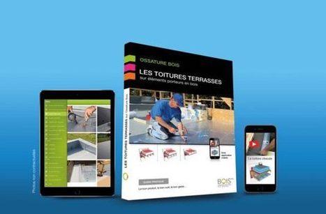 Toitures terrasses sur ossature bois : un livre et une application pour éviter les désordres - Chantiers | abibois | Scoop.it