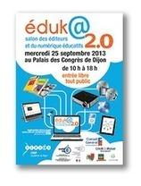 Éduk@ 2.0 - CRDP de l'académie de Dijon | Actualités des TICE - IEN Chenôve | Scoop.it