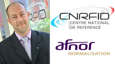 ITW : Claude Tetelin, Président de la Commission Nationale sur l'IoT | RFID & NFC FOR AIRLINES (AIR FRANCE-KLM) | Scoop.it