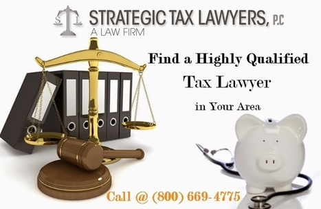 Save your money with the Genuine and qualified Tax Attorneys   Law Tips to Eliminate Tax Problem   Scoop.it