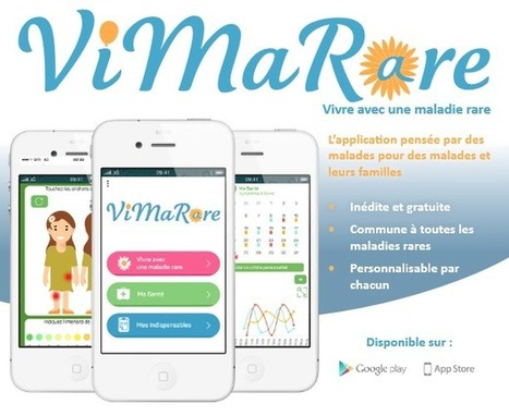 ViMaRare : application pour vivre avec une maladie rare   Healthcare and pharmaceutical field   Scoop.it