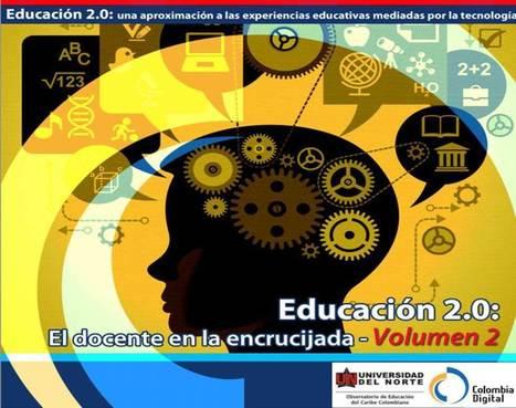 Educación 2.0: El docente en la encrucijada | Experiencias educativas en las aulas del siglo XXI | Scoop.it