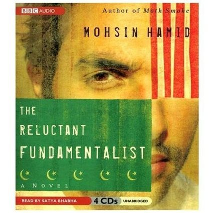 The Reluctant Fundamentalist Hamid, Mohsin/ Bhabha, Satya (NRT) | The Reluctant Fundamentalist Pakistan | Scoop.it