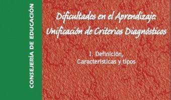 Dificultades en el Aprendizaje: Unificación de Criterios Diagnósticos VOL 1 -Orientacion Andujar | Mathink | Scoop.it