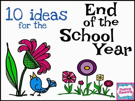 10 Ideas for the End of the School Year   English all over   Scoop.it