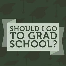 Should I Go to Grad School? | Current Events | Scoop.it