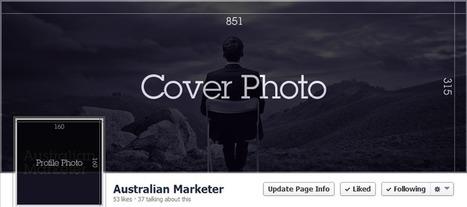 Cheat Sheet - Facebook Image Sizes - Australian Marketer   Australian Marketer   Scoop.it