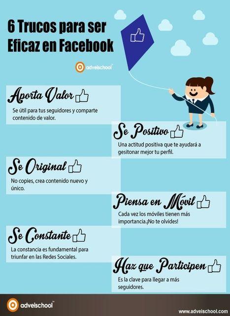 6 simples trucos para ser más eficaz en la red social Facebook (infografía) | Pedalogica: educación y TIC | Scoop.it
