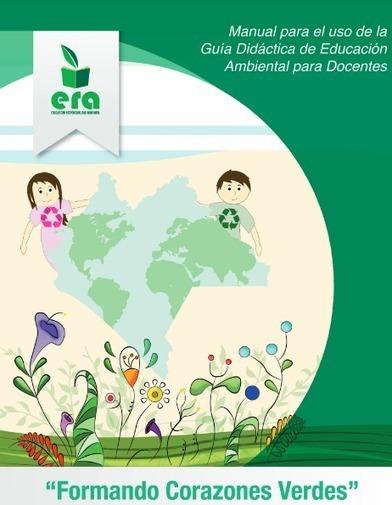 Educación Preescolar: Guía didáctica de educación ambiental para docentes de PREESCOLAR y el Manual de Uso. | Educación Ambiental | Scoop.it