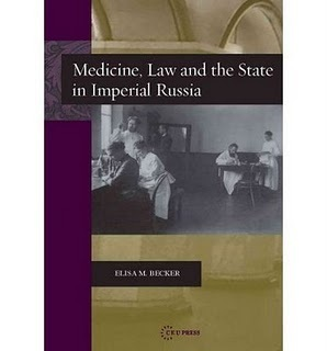 Becker's Medicine, Law and the State in Imperial Russia | Bloghistosphère | Scoop.it