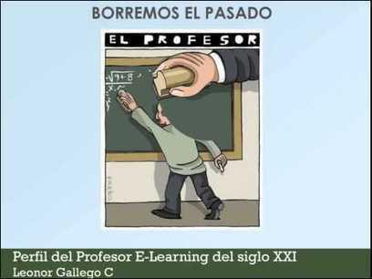 Perfil del #profesor #eLearning del siglo XXI | Las TIC en el aula de ELE | Scoop.it